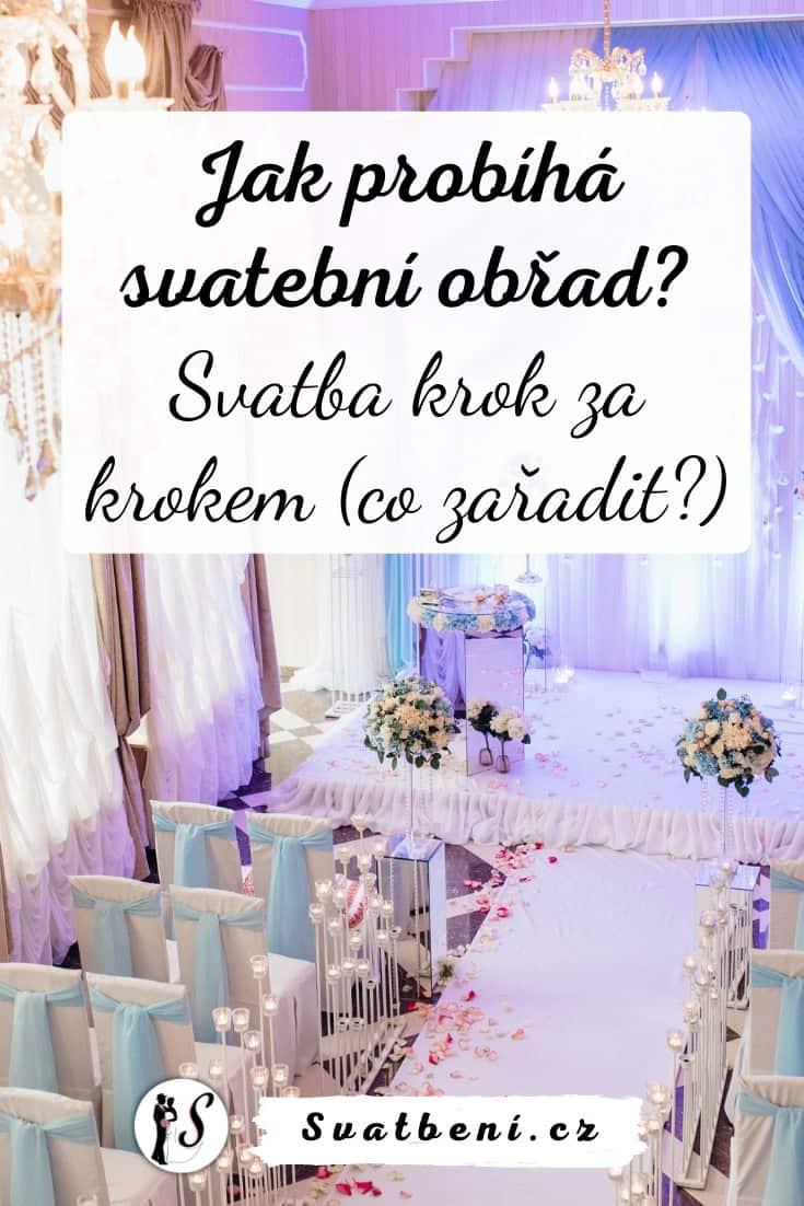 Jak probíhá svatební obřad: Svatba krok za krokem (co zařadit?) 1